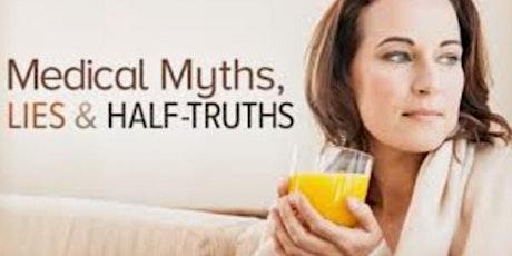 Medical Myths, Lies, and Half-Truths Free Masterclass tickets