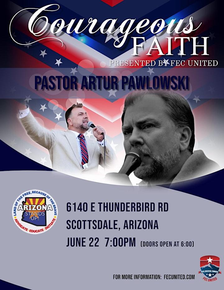 """""""Courageous Faith"""" - Pastor Artur Pawlowski speaks in Arizona image"""