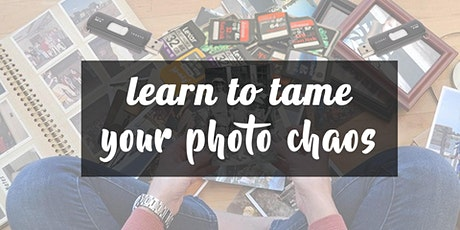 Learn to Tame Your Photo Chaos tickets