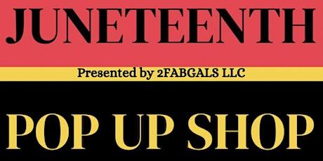 Juneteenth Pop Up Shop tickets