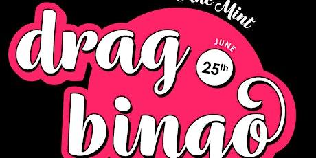 Drag Bingo at The Mint - June 25 tickets