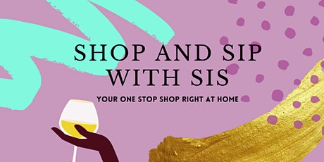 Shop & Sip With Sis on Sundays tickets