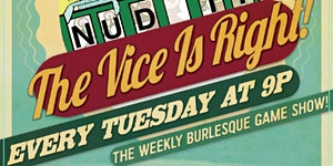 The Vice Is Right: A Weekly Burlesque Game Show