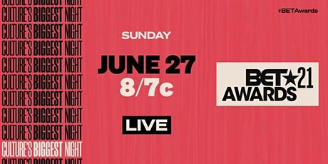 WIN TICKETS TO THE 2021 BET AWARDS SHOW tickets