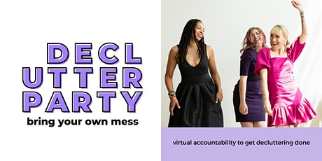 Declutter Party tickets