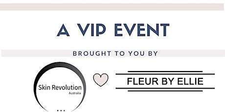 Skin Revolution Australia & Fleur by Ellie VIP Event tickets