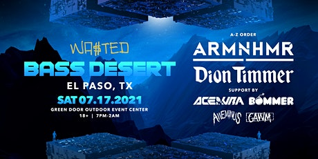 El Paso: Bass Desert with Armnhmr, Dion Timmer, Ace Aura, Bommer & Aweminus tickets