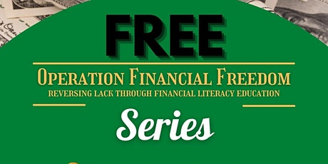 OPERATION FINANCIAL FREEDOM tickets