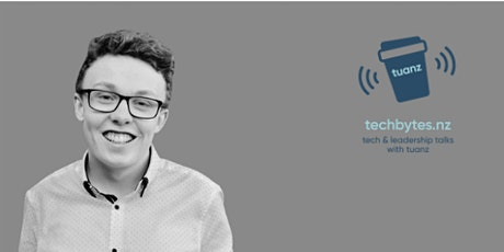 techbytes.nz - a conversation with Luke Campbell, Co-Founder of Vxt tickets