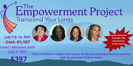 The EMPOWERMENT PROJECT WORKSHOP - Transcend Your Limits tickets