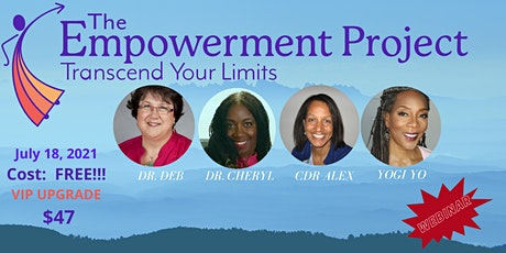 The EMPOWERMENT PROJECT-Transcend Your Limits - Webinar tickets