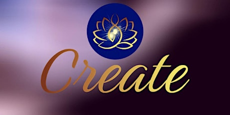 """Create Course - Saturday July 17th, 2021 """"July's  Focus  is SUCCESS""""   $25 tickets"""