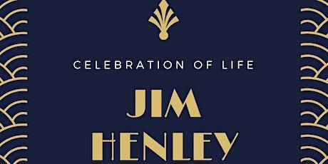 Celebration Of Life: Jim Henley tickets