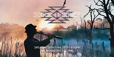 Sound Journey with Christian Dimarco -26th June 2021 Geelong tickets