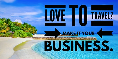 LEARN HOW TO BECOME A HOME-BASED TRAVEL AGENT! (Corpus Christi, Texas) tickets