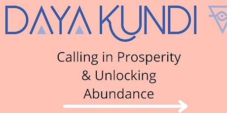 Calling in Prosperity  and Unlocking  Abundance tickets