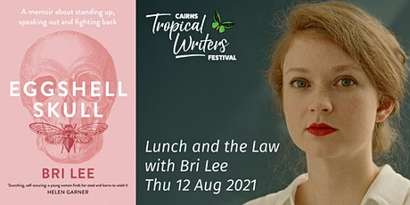 LUNCH AND THE LAW with Bri Lee tickets