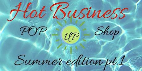 Hot Business pop-up shop tickets