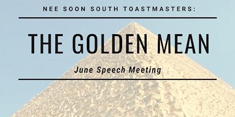 June Speech Meeting: Golden Mean tickets