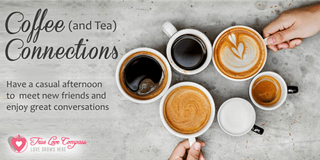 Coffee (and Tea) Connections for Singles | 35 to 47 Age Group tickets