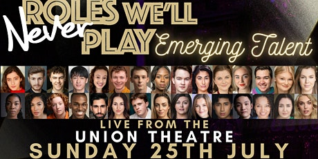 Roles We'll Never Play - Emerging Talent tickets