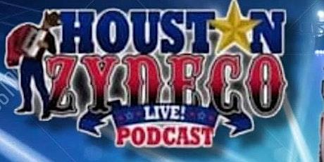 Houston Zydeco Live Podcast Presents tickets