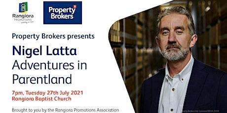 Property Brokers presents Nigel Latta: Adventures in Parentland tickets