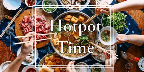 Foodies: Hotpot Time Thursday 17 June 2021 tickets