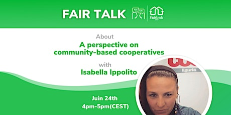 A perspective on community cooperatives: Fair Talk with Isabella Ippolito Tickets