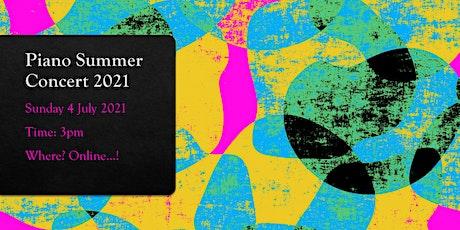 Online Piano Concert Summer 2021 tickets