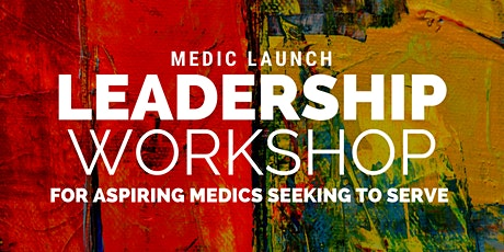 Leadership Workshop for Aspiring Medics tickets