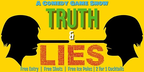 Truth and Lies: A Comedy Game Show Tickets