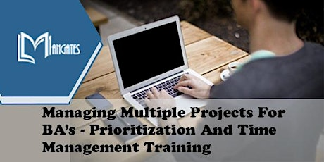 Managing Multiple Projects For BA's Virtual Training in Saltillo tickets