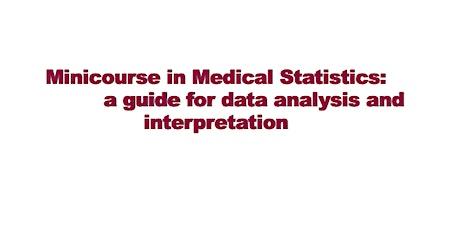 Minicourse in Medical Statistic-  2nd webinar tickets