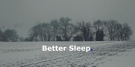 Better Sleep tickets