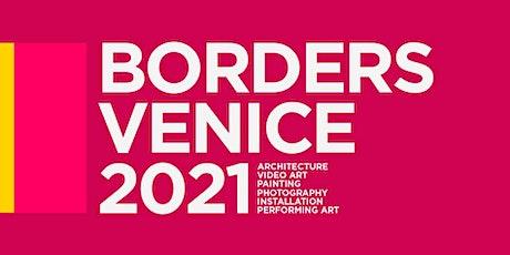 BORDERS ART FAIR 2021 - BODIES+CITIES SKIN biglietti