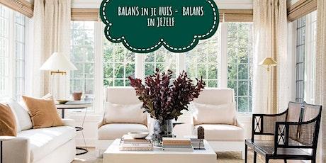 Balans in je huis - Balans in jezelf tickets