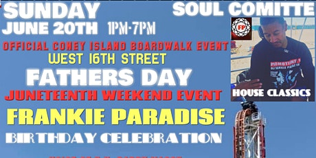 FREE FATHERS DAY JUNETEENTH WEEKEND EVENT FRANKIE PARADISE tickets