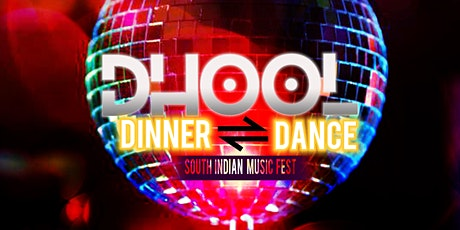 Dhool - Dinner & Dance tickets