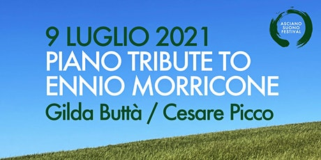 PIANO TRIBUTE TO ENNIO MORRICONE - Gilda Buttà / Cesare Picco - pianoforti biglietti