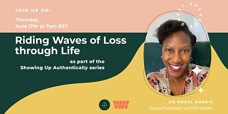 Riding  Waves of Loss through Life tickets