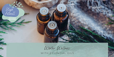 Winter Wellness with Essential Oils and Natural Solutions tickets