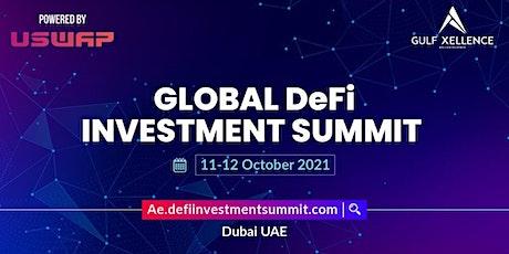 GLOBAL DEFI INVESTMENT SUMMIT DUBAI tickets