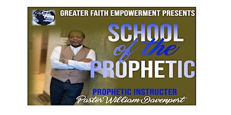 School of The Prophetic tickets