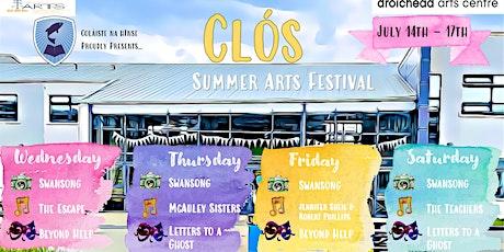 Clós Summer Arts Festival tickets