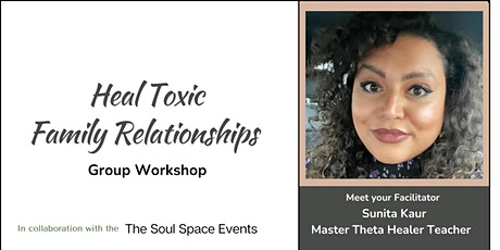 Healing Toxic Family Relationships- ONLINE GROUP SESSION tickets