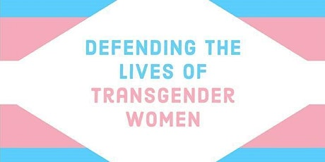UN Human Rights Council Event: Defending the Lives of Transgender Women tickets