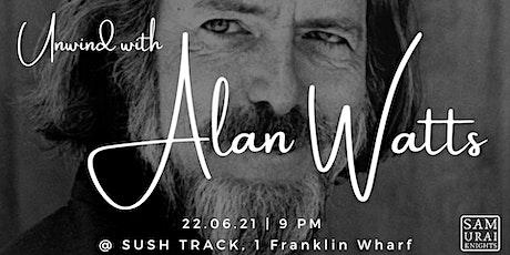 Unwind with Alan Watts tickets