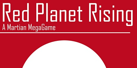 Pennine Megagames Presents: Red Planet Rising billets