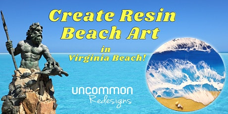 Create Resin Beach Art in Virginia Beach! tickets